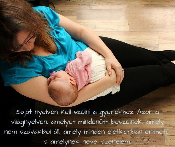 gyermekneveléssel kapcsolatos idézetek 12+1 léleksimogató idézet a születésről | AnyaKlikk